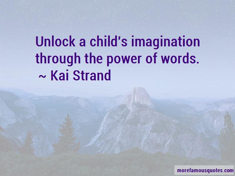 Kai Strand Quotes