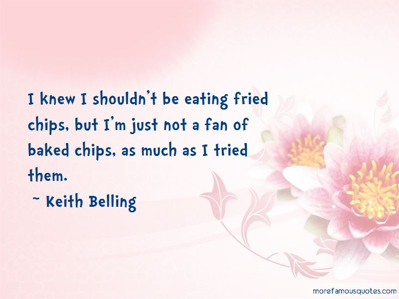 Keith Belling Quotes Pictures 4