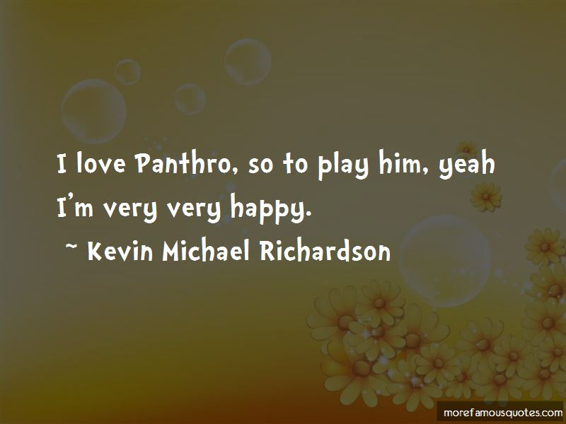 Kevin Michael Richardson Quotes Pictures 2