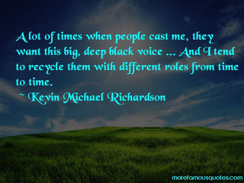 Kevin Michael Richardson Quotes