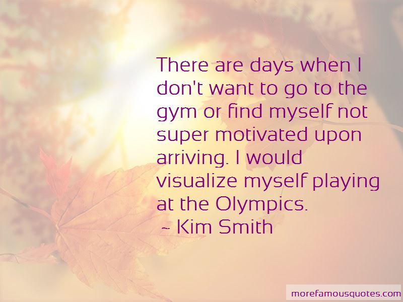 Kim Smith Quotes Pictures 4