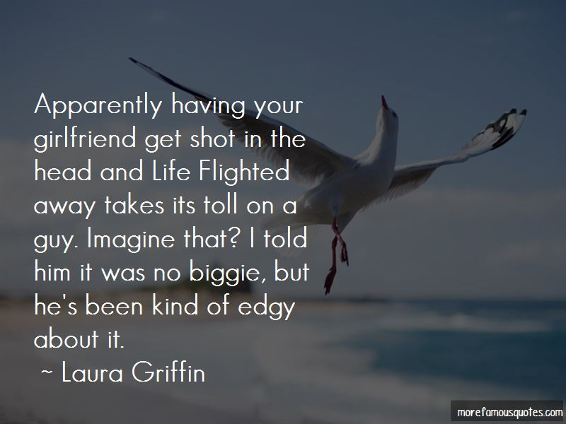 Laura Griffin Quotes Pictures 2