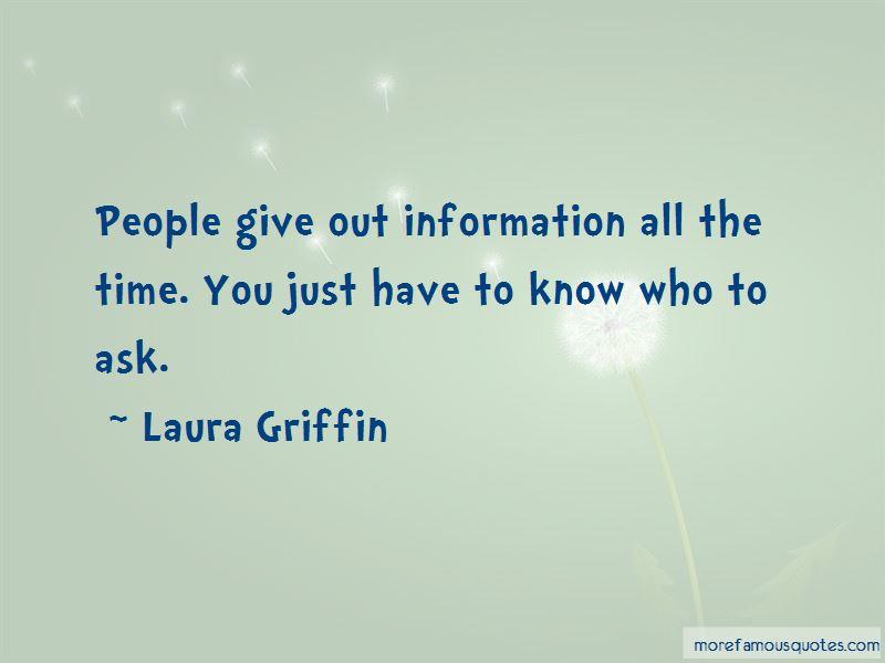 Laura Griffin Quotes