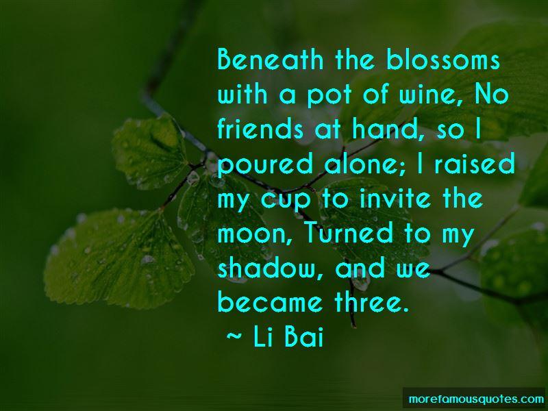 Li Bai Quotes Pictures 3