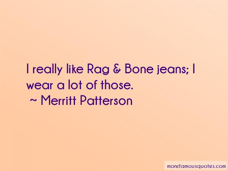 Merritt Patterson Quotes