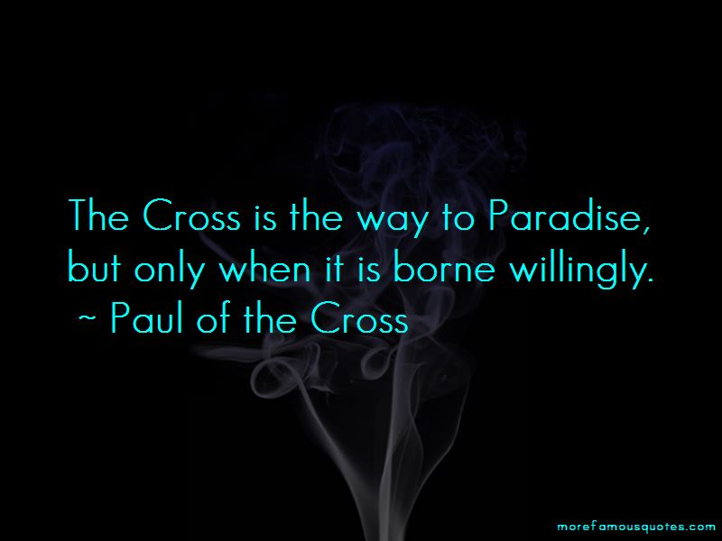 Paul Of The Cross Quotes Pictures 4