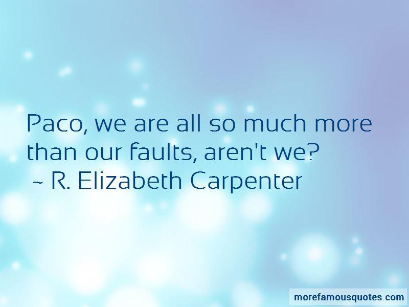 R. Elizabeth Carpenter Quotes Pictures 2