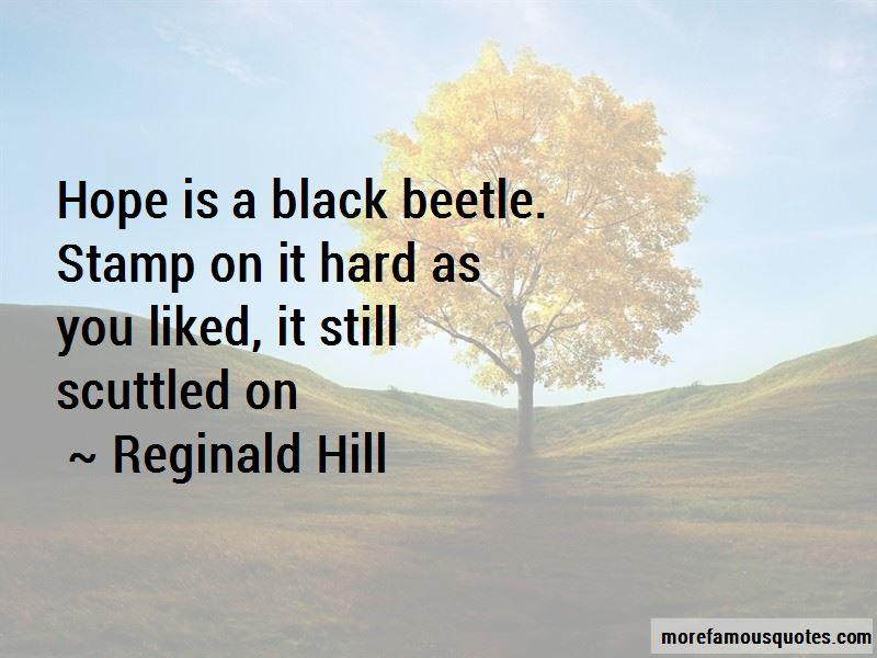 Reginald Hill Quotes