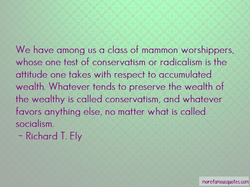 Richard T. Ely Quotes