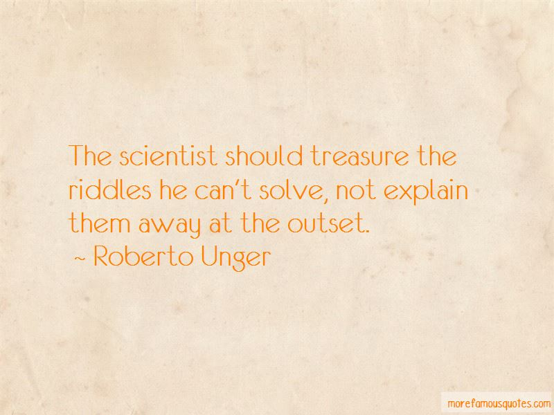 Roberto Unger Quotes Pictures 3