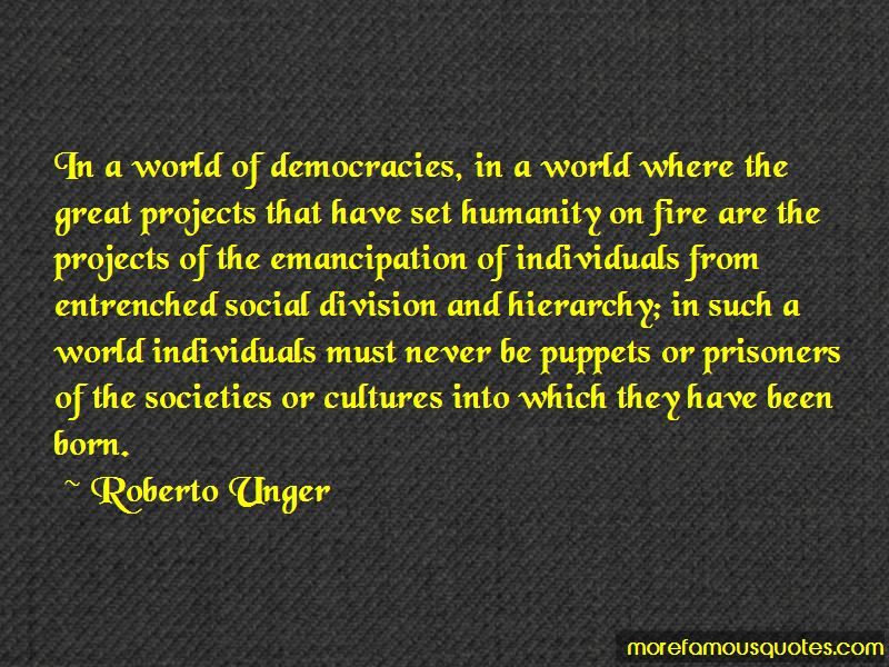 Roberto Unger Quotes