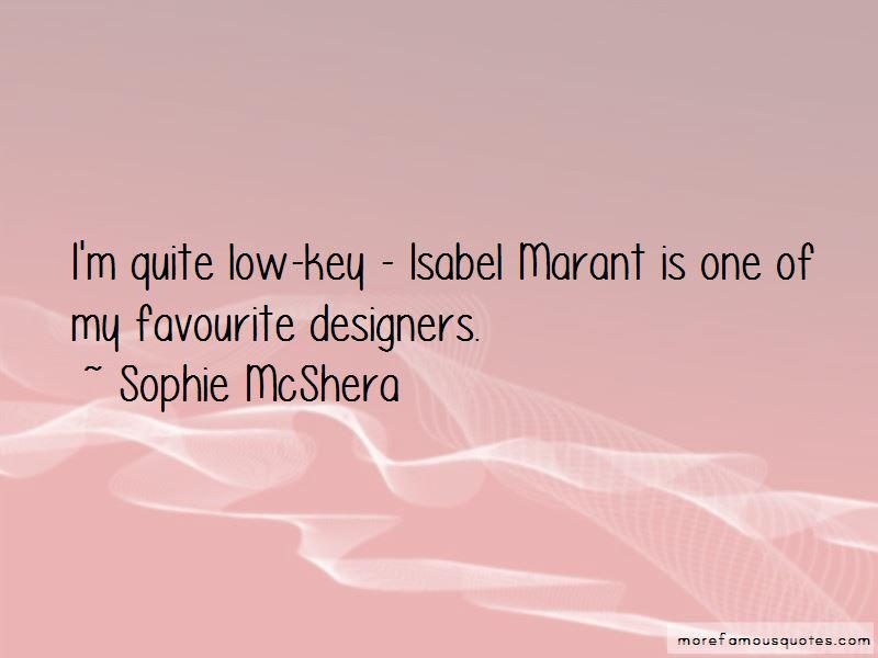 Sophie McShera Quotes Pictures 4