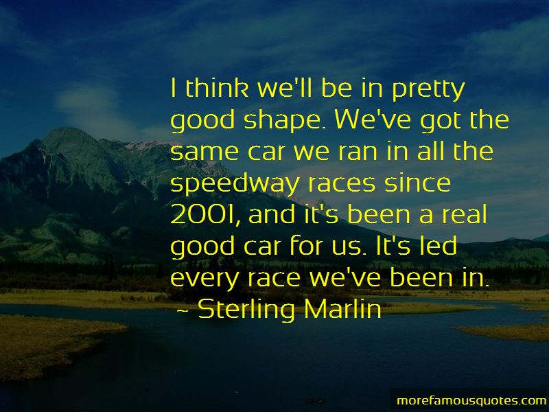 Sterling Marlin Quotes Pictures 4