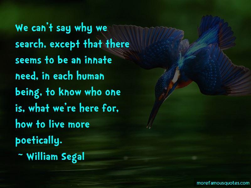 William Segal Quotes Pictures 2