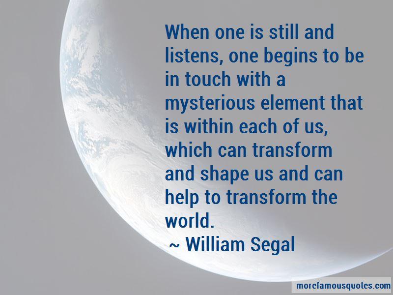 William Segal Quotes Pictures 4