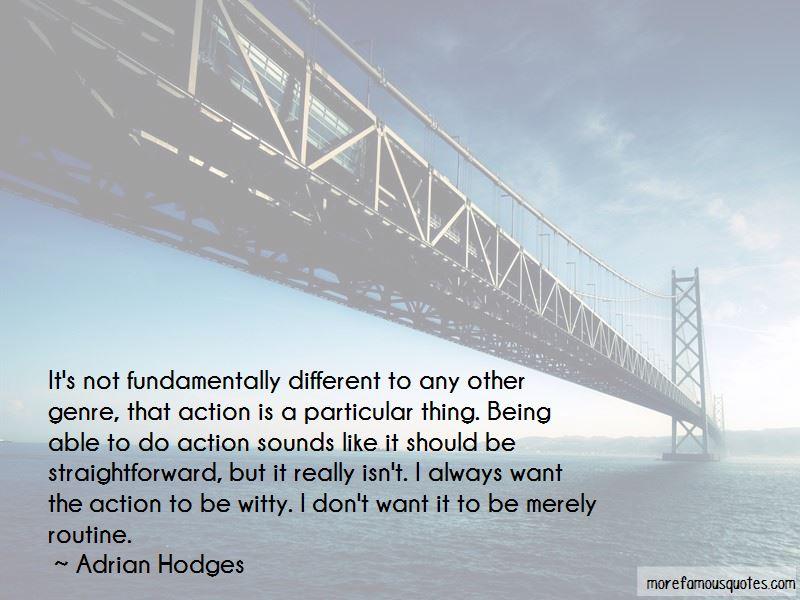 Adrian Hodges Quotes Pictures 2