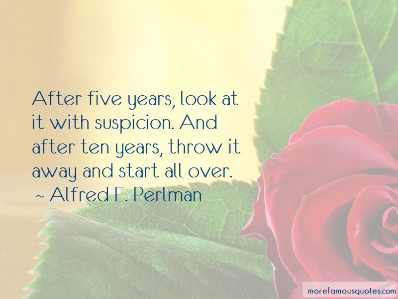 Alfred E. Perlman Quotes Pictures 2