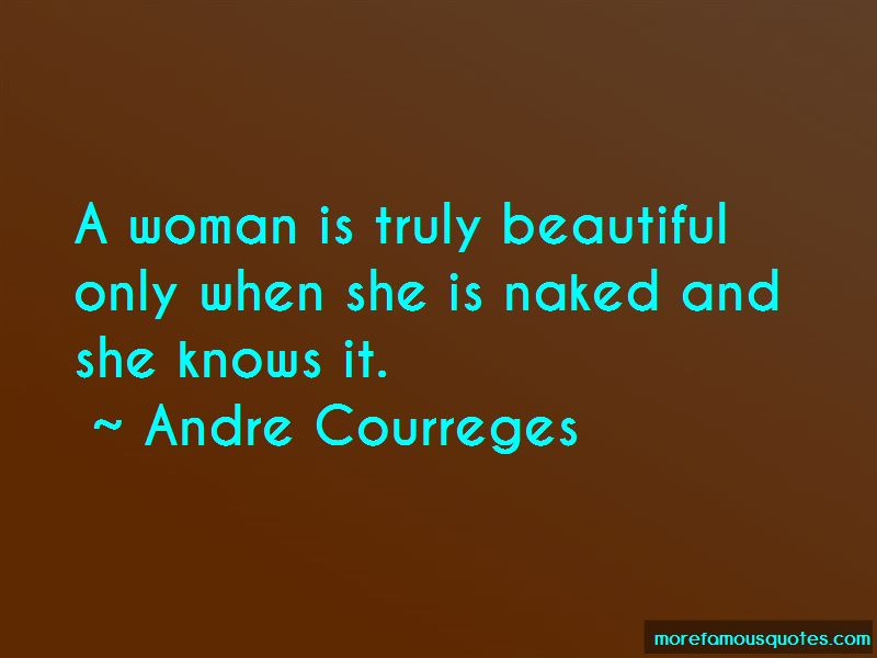 Andre Courreges Quotes