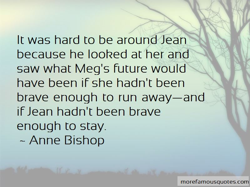Anne Bishop Quotes Pictures 4