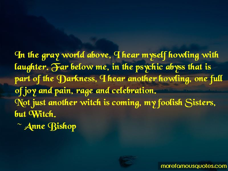 Anne Bishop Quotes