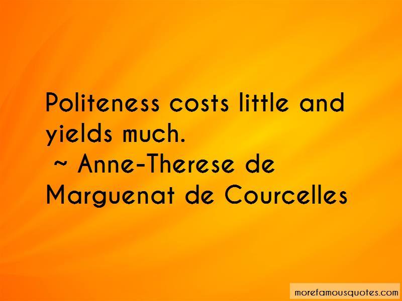 Anne-Therese De Marguenat De Courcelles Quotes Pictures 3