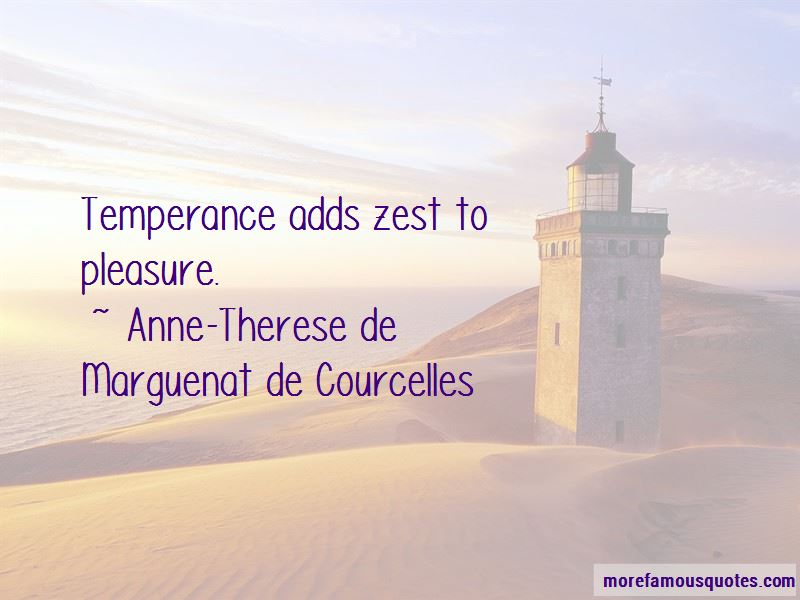 Anne-Therese De Marguenat De Courcelles Quotes