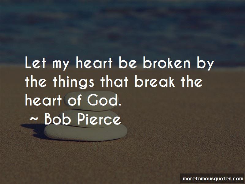 Bob Pierce Quotes