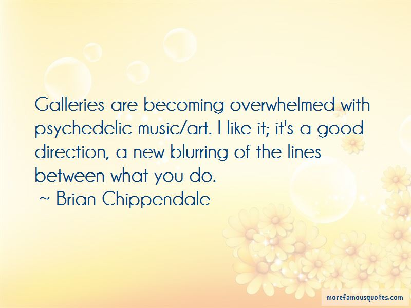Brian Chippendale Quotes Pictures 3