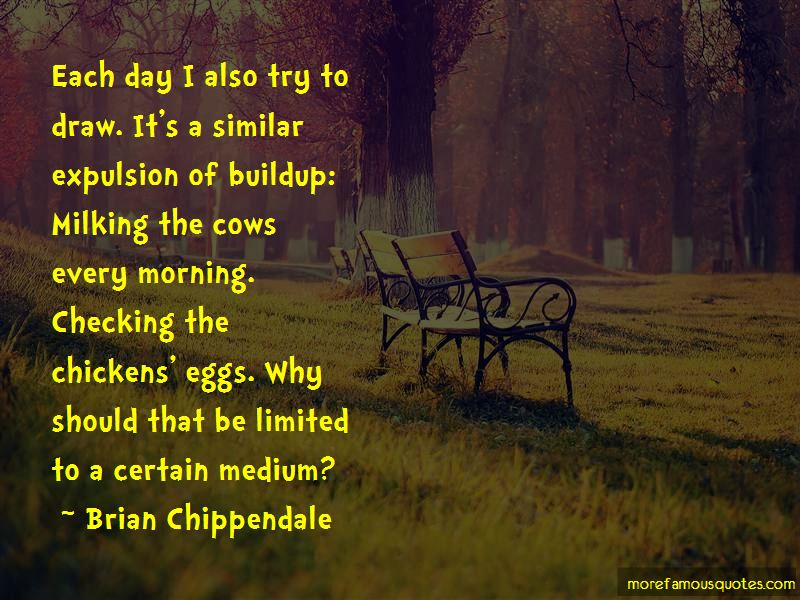 Brian Chippendale Quotes