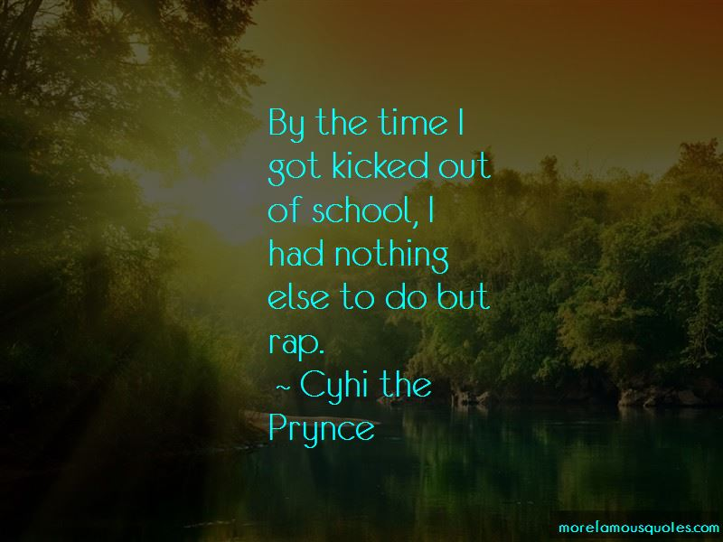 Cyhi The Prynce Quotes Pictures 2