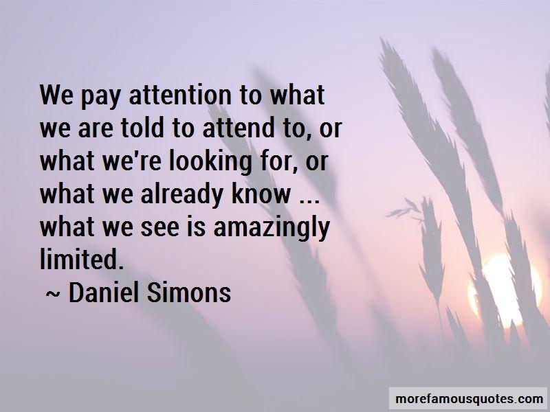 Daniel Simons Quotes Pictures 2