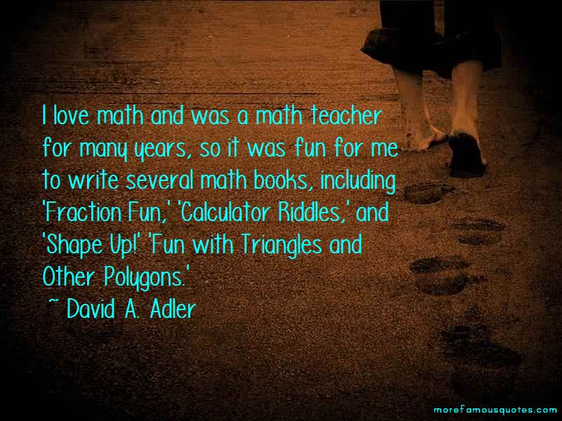 David A. Adler Quotes Pictures 2