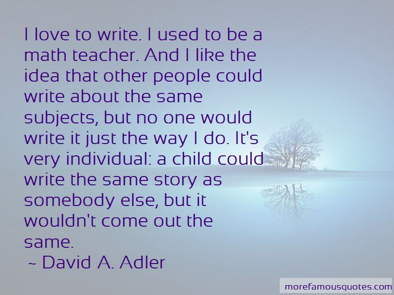 David A. Adler Quotes Pictures 3