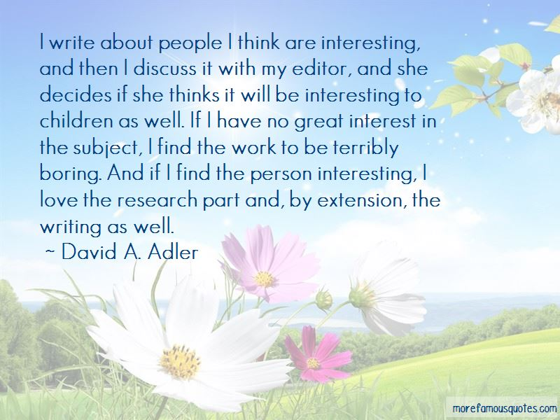 David A. Adler Quotes Pictures 4