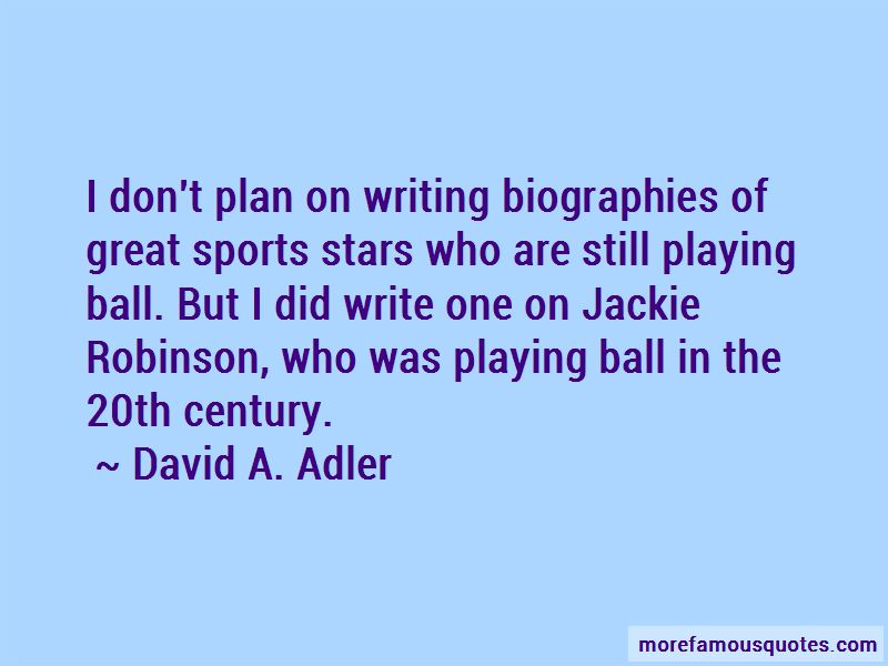 David A. Adler Quotes