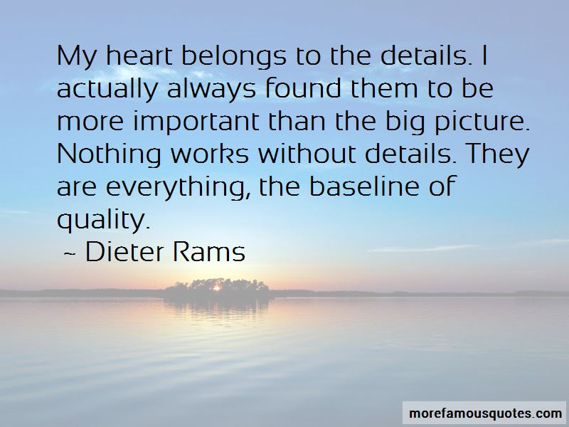 Dieter Rams Quotes Pictures 3