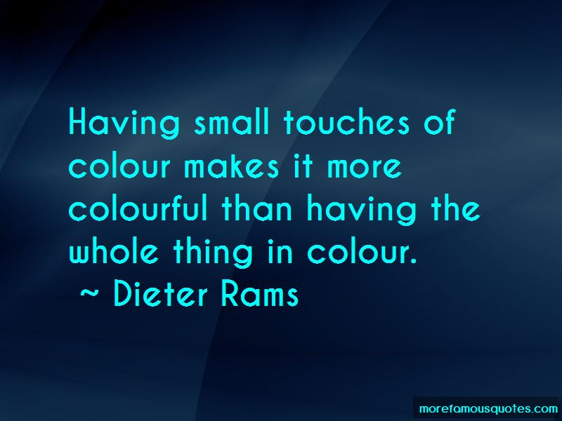Dieter Rams Quotes Pictures 4