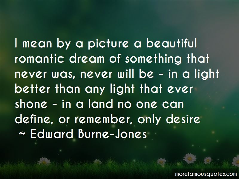 Edward Burne-Jones Quotes