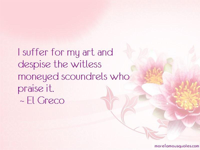 El Greco Quotes Pictures 4