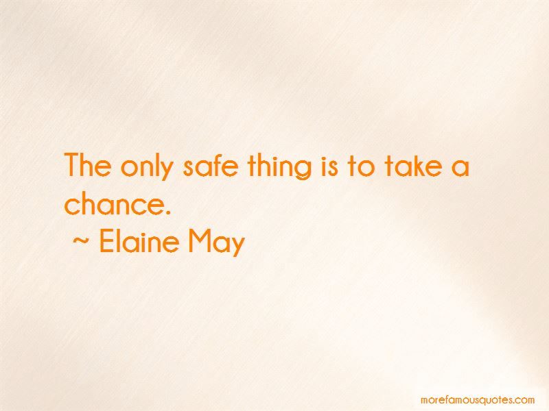 Elaine May Quotes Pictures 3