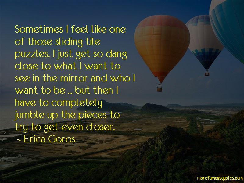 Erica Goros Quotes Pictures 3