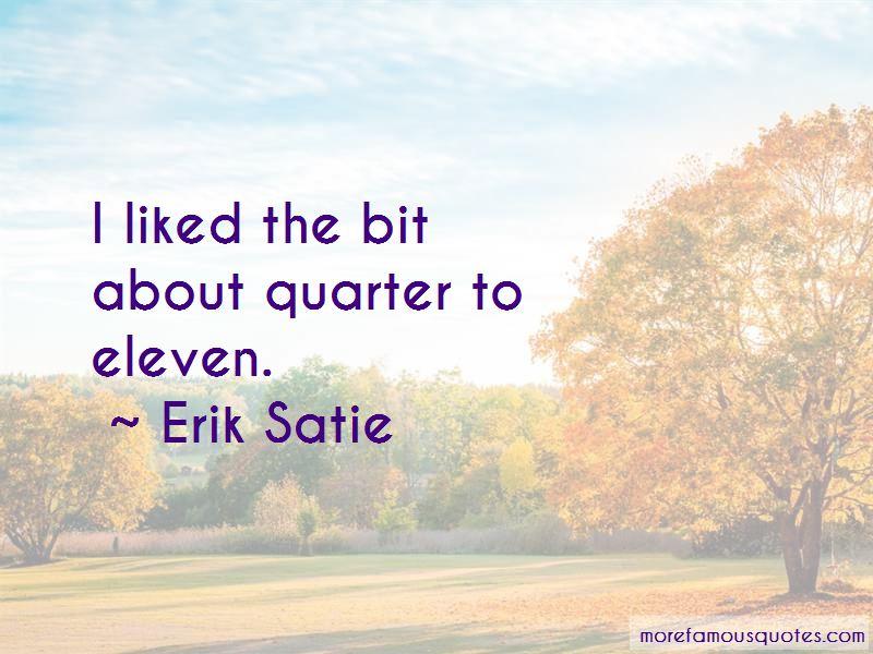Erik Satie Quotes Pictures 3
