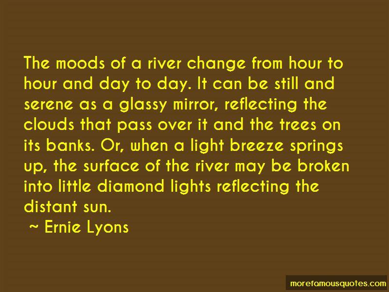 Ernie Lyons Quotes