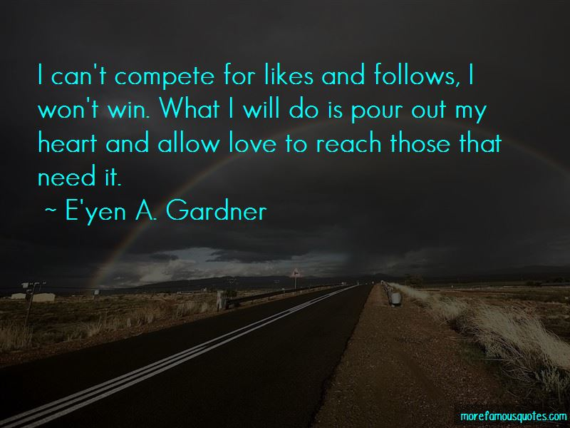 E'yen A. Gardner Quotes Pictures 2