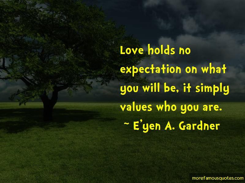E'yen A. Gardner Quotes Pictures 3