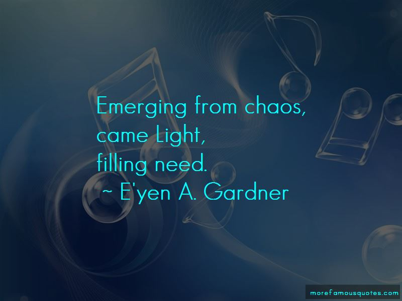 E'yen A. Gardner Quotes Pictures 4