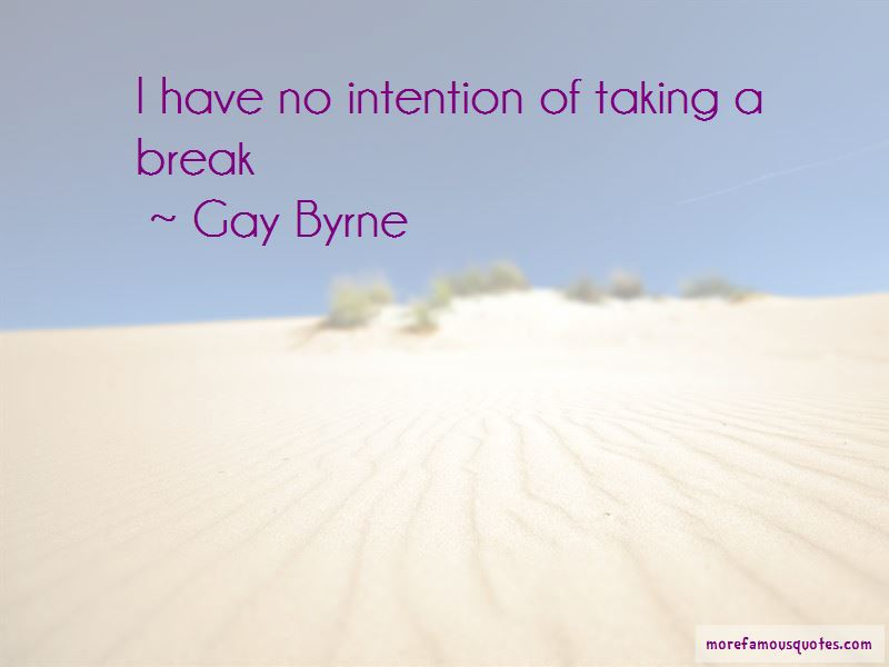 Gay Byrne Quotes