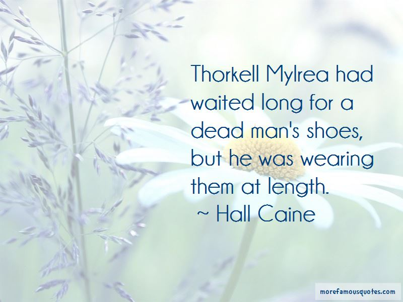 Hall Caine Quotes Pictures 2