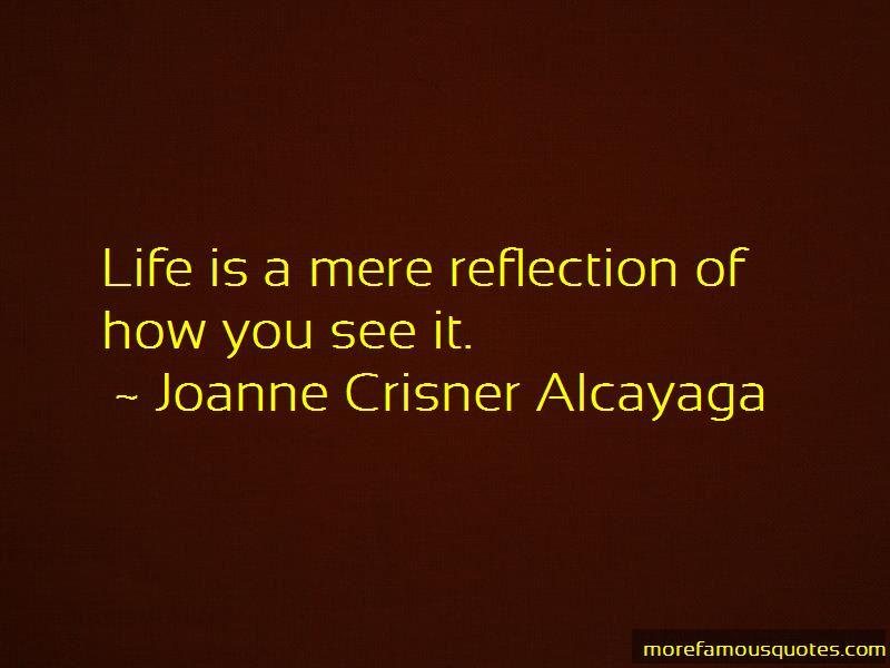 Joanne Crisner Alcayaga Quotes