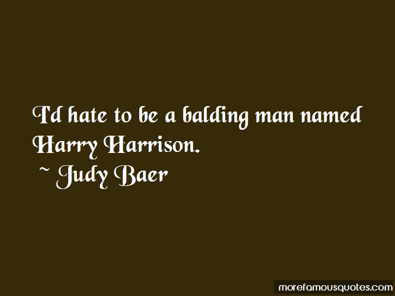 Judy Baer Quotes Pictures 3